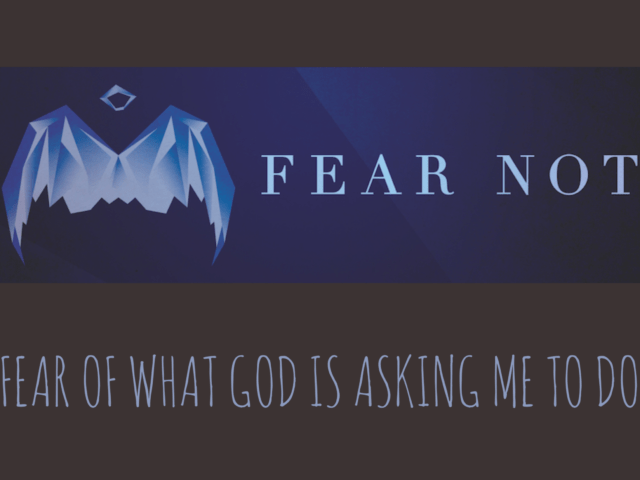 FEAR NOT Discussion Questions