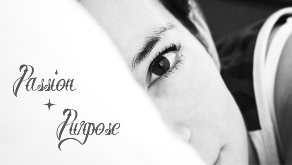 Passion + Purpose, part 4: Our Aim Image