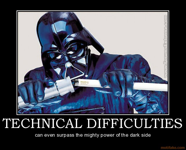technical-difficulties-star-wars-dark-side-difficulties-demotivational-poster-1255054626
