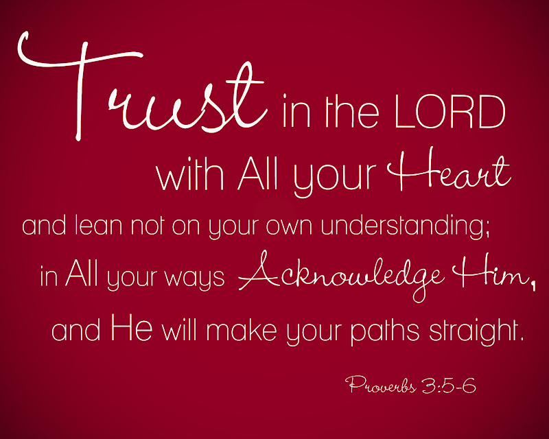 Trust in the Lord -- He will not lead you astray!