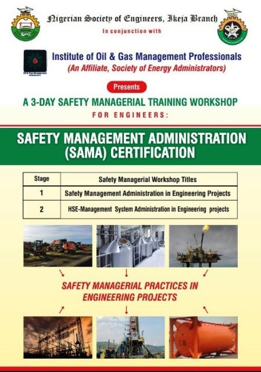 August/September  Workshop in Safety Management and Administration Certification