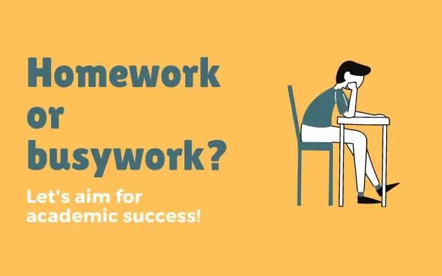 Homework or busywork