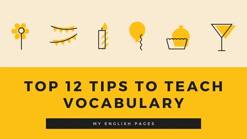 Tips to teach vocabulary