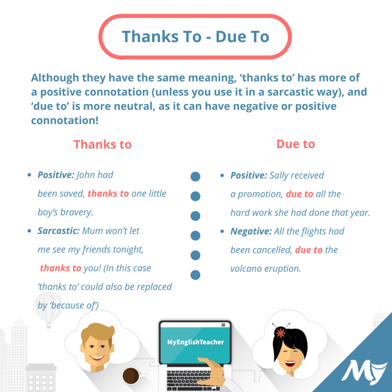 What is the difference between 'due to' and 'thanks to'? | MyEnglishTeacher.eu Forum | MyEnglishTeacher.eu Forum