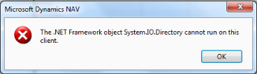The .NET Framework object System.IO.Directory cannot run on this client.