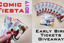Comic Fiesta 2017 Early Bird Tickets Giveaway