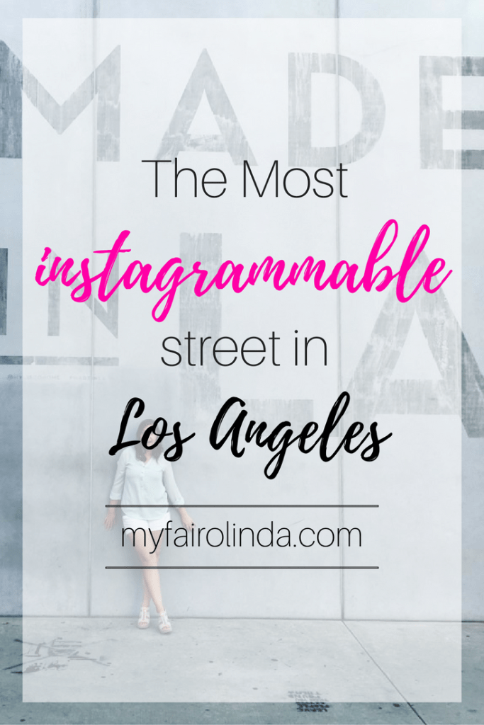 The Most Instagrammable Street in LA