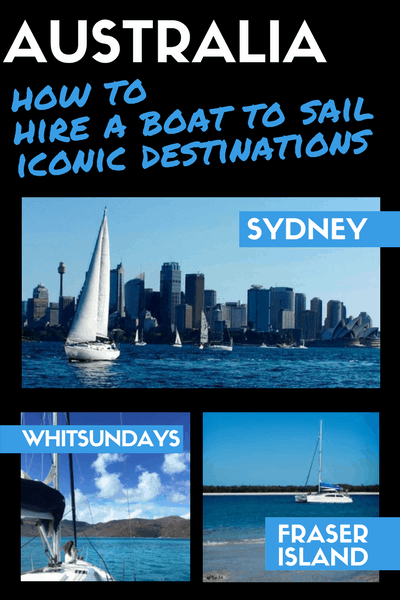 Australia how to hire a boat to sail iconic destinations