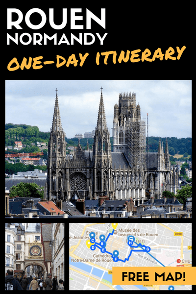 Rouen one day itinerary day trip from Paris