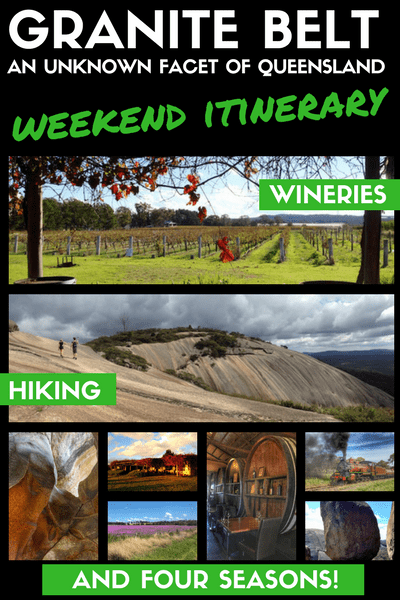 GRANITE BELT weekend itinerary - unkown facet of queensland