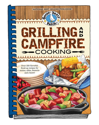Grilling and Campfir Cooking cookbook by Gooseberry Patch