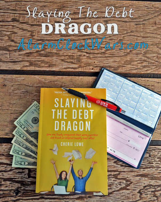 Are you ready to make some big changes? Cherie Lowe's book Slaying the Debt Dragon may be just the inspiration you need to finally get your money under control.