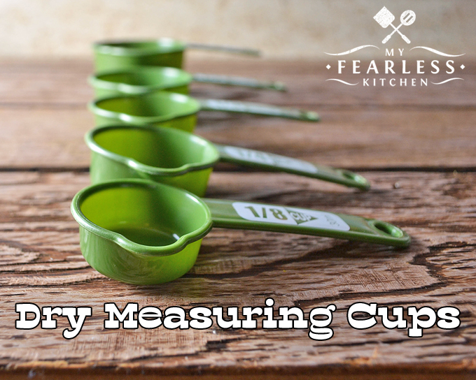 dry measuring cups which measuring cup should i use my fearless kitchen 30751