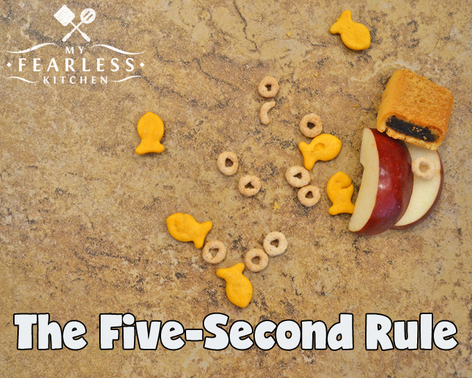 "The Five-Second Rule from My Fearless Kitchen. Do you follow the ""Five-Second Rule""? It sure is handy with a toddler in the house... but just how quickly can bacteria get from the floor to your food?"