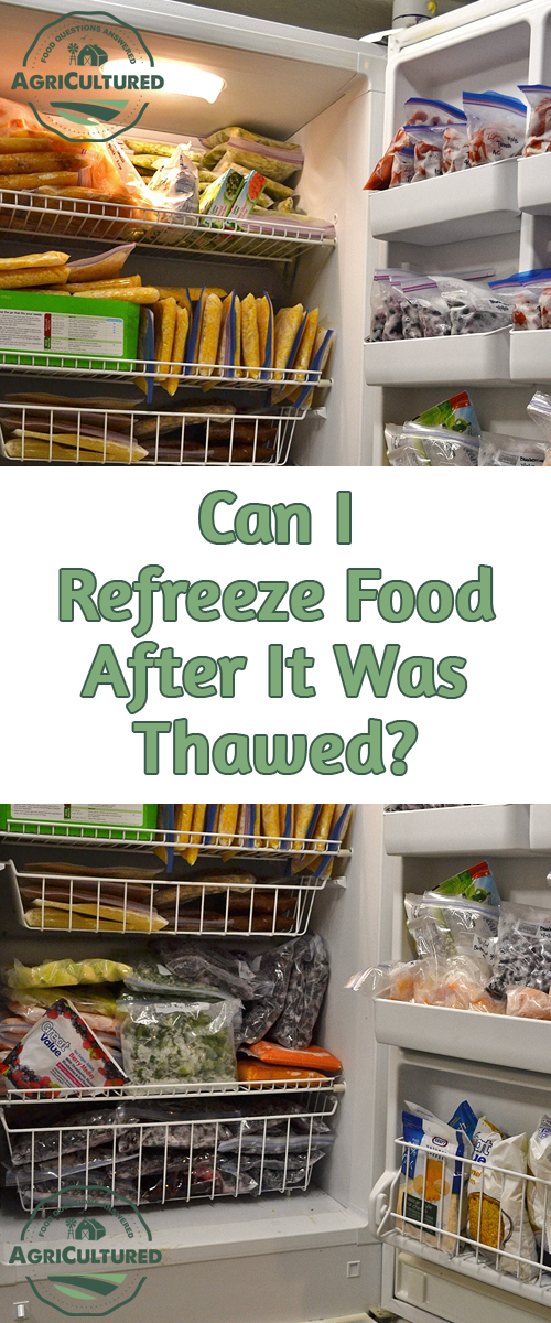Can You Thaw And Refreeze Food