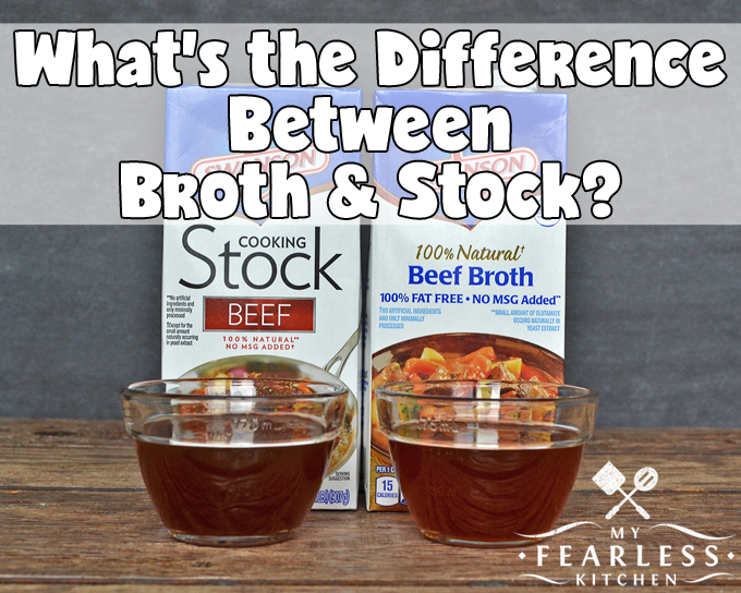 What's the Difference Between Broth & Stock? from My Fearless Kitchen. Do you know the difference between broth and stock? There are subtle differences in how broth and stock are made and what they should be used for.