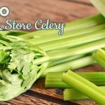 How to Choose & Store Celery