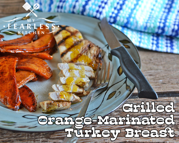 grilled orange-marinated turkey breast with oven-roasted sweet potato slices