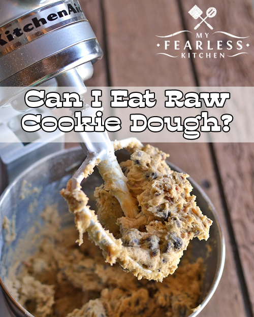Can You Get Food Poisoning From Raw Cookie Dough