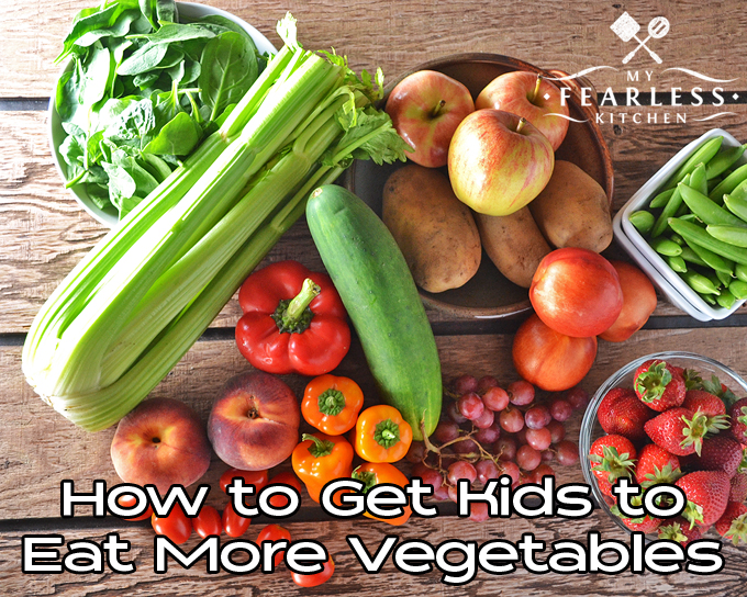 How to Get Kids to Eat More Vegetables from My Fearless Kitchen. It can be tough to get kids to eat more fruits and vegetables, especially the vegetables. Read on for 10 tips you can use every day to help you encourage your kids to eat more vegetables!