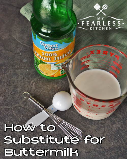 How to Substitute for Buttermilk from My Fearless Kitchen. Have you ever cooked a recipe that calls for buttermilk? What do you do if you don't have any? Check out this easy trick to substitute for buttermilk.