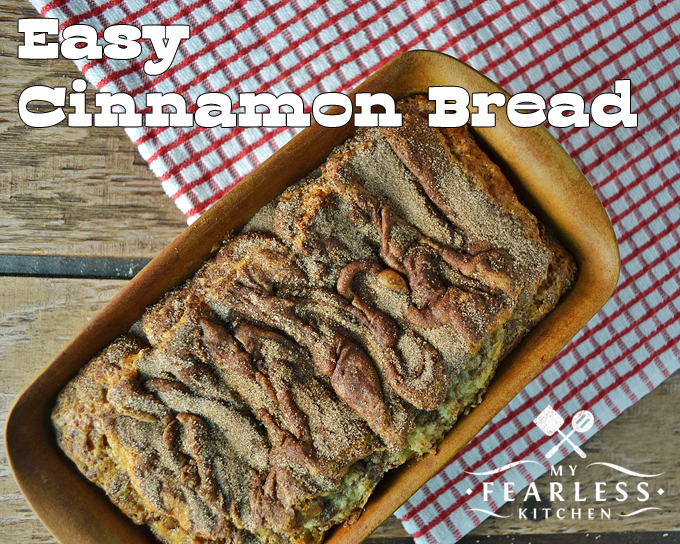 Easy Cinnamon Bread from My Fearless Kitchen. This Easy Cinnamon Bread is so easy to make, so pretty to look at, and so yummy to eat! Cinnamon Bread isn't just for fall, make it any time for a great treat.