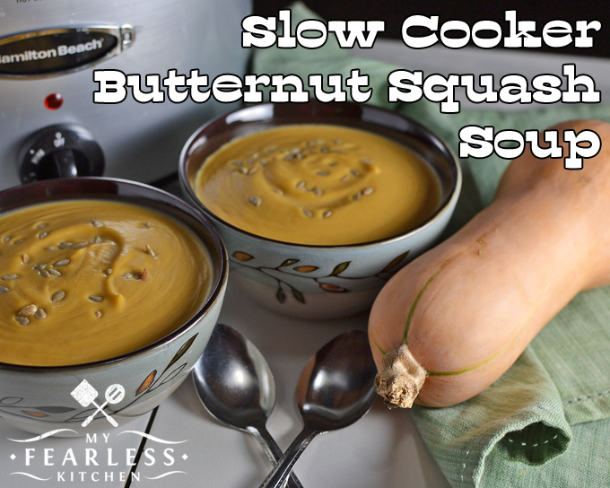 Slow Cooker Butternut Squash Soup from My Fearless Kitchen. This recipe for Slow Cooker Butternut Squash Soup is done in just a few short hours. It's the perfect vegetarian soup to warm you up on a chilly day!