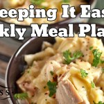 Easy Weekly Meal Plan #6