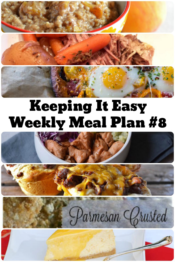 Easy Weekly Meal Plan #8 from My Fearless Kitchen. This week's meal plan includes Slow Cooker Spiced Peach Oatmeal, Maple Baked Chicken Bites, Parmesan Crusted Pork Chops, Cheeseburger Cups, Savory Pot Roast, Supreme Breakfast Pizza, and Orange Creamsicle Cheesecake.