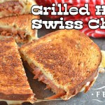 Grilled Ham and Swiss Cheese Sandwiches