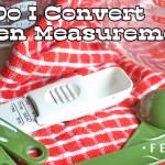 How Do I Convert Kitchen Measurements?