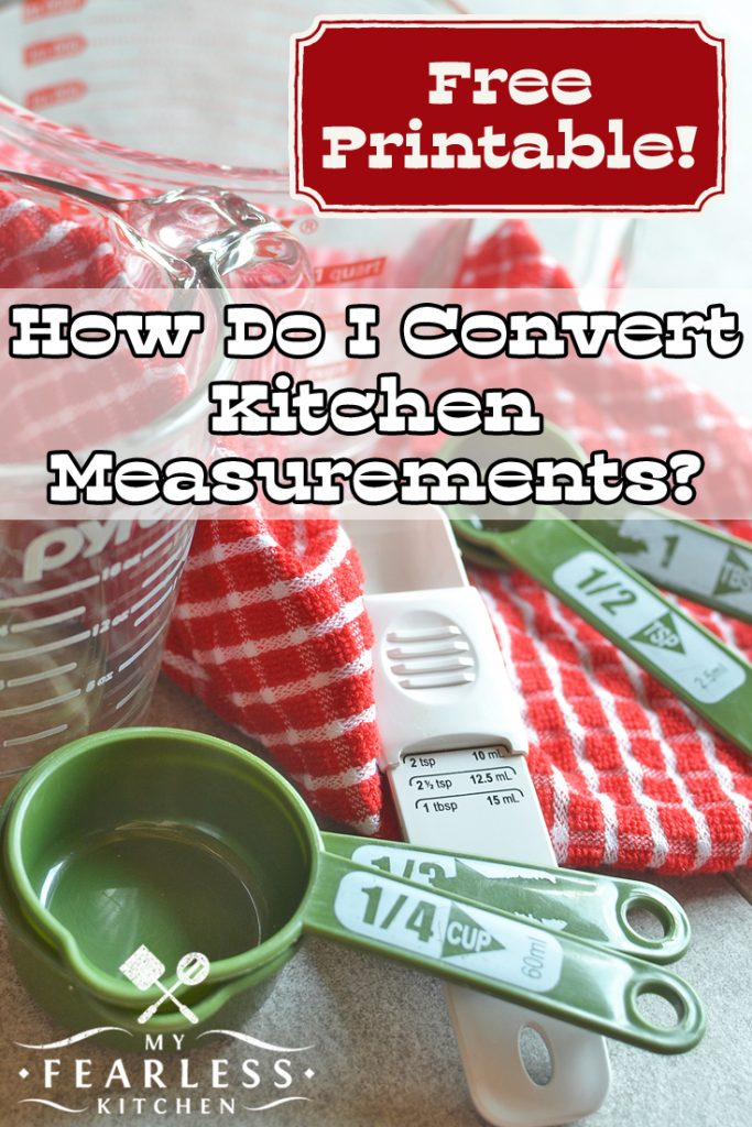 How Do I Convert Kitchen Measurements? from My Fearless Kitchen. Have you ever needed to do measurement math in the middle of cooking? This free printable chart will make kitchen measurement conversions a piece of cake! #printable #baking #kitchentip