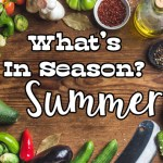 Summer Fruits and Vegetables in Season