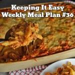 Easy Weekly Meal Plan #36