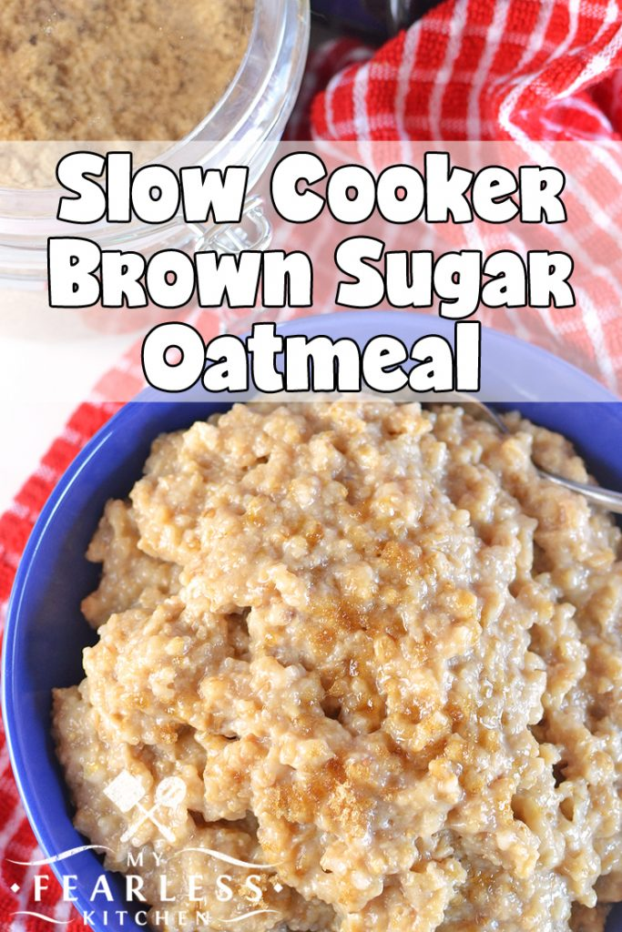 Slow Cooker Brown Sugar Oatmeal from My Fearless Kitchen. Set this Slow Cooker Brown Sugar Oatmeal up in your Crock-Pot before you go to bed, and have a tasty, hot breakfast waiting for you when you in the morning! #breakfast #slowcooker #oatmeal