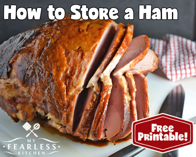 how to store a ham from my fearless kitchen whats the best way to keep - Les Kitchen