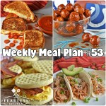 Weekly Meal Plan #53