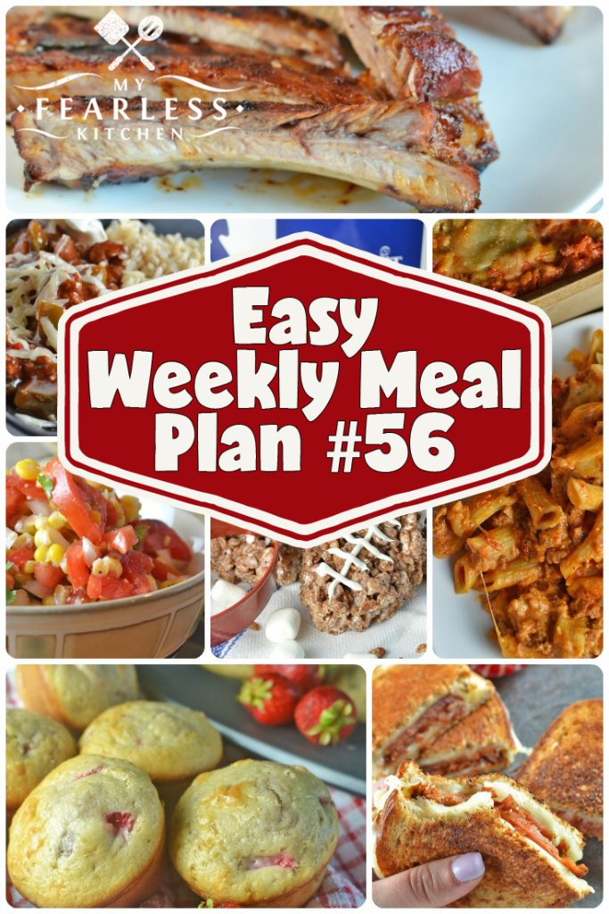 Easy Weekly Meal Plan #56 from My Fearless Kitchen. This week's meal plan includes Strawberry Muffins, Garlic-Parmesan Cheeseburgers, Slow Cooker Fajita Rice Bowls, Creamy Cheesy Baked Ziti, Grilled Ham & Swiss Sandwiches, Oven-Baked Maple-BBQ Ribs, Sweet Corn & Tomato Salad, and Slow Cooker Chocolate Football Rice Krispie Treats. #mealplan #menu #easyrecipe