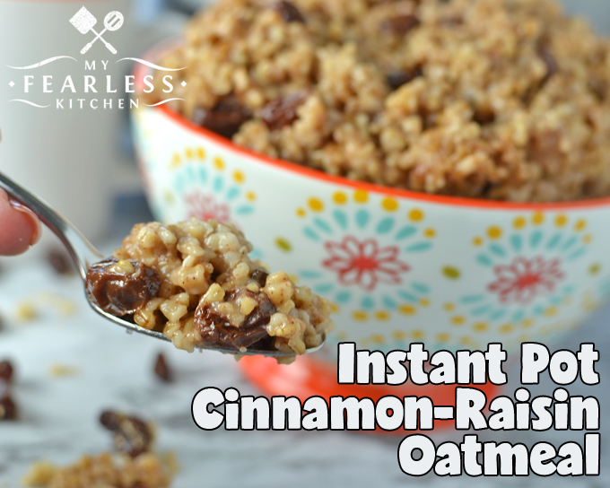 Instant Pot Cinnamon-Raisin Oatmeal from My Fearless Kitchen. Do you love steel-cut oats, but hate how long it takes to cook them? Are you looking for an easy, hearty breakfast that doesn't take forever to make? You'll love this Instant Pot Cinnamon-Raisin Oatmeal! It's simple, fast, and delicious. What more do you need from breakfast?