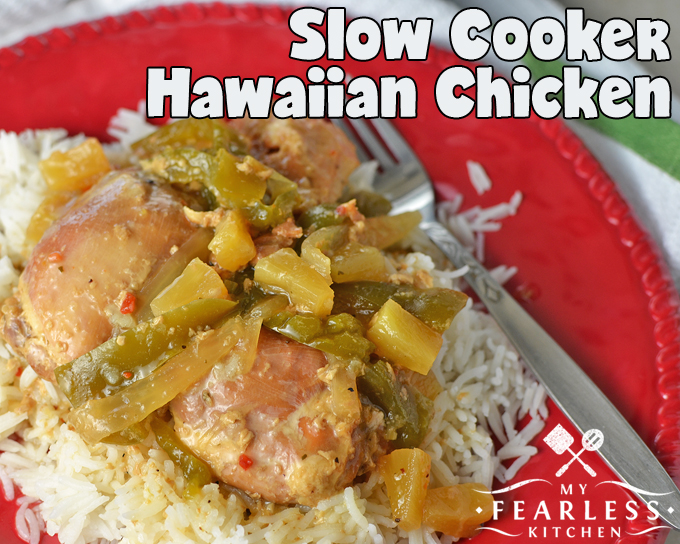 Slow Cooker Hawaiian Chicken from My Fearless Kitchen. If you are looking for comfort food that is super-easy to make, this Slow Cooker Hawaiian Chicken is the one! It's just the right amount of sweet and tangy.