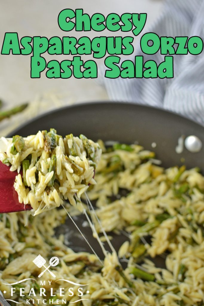 Cheesy Asparagus Orzo Pasta Salad from My Fearless Kitchen. Are you looking for a simple, light, easy-to-make side dish? This Cheesy Asparagus Orzo Pasta Salad is full of fresh asparagus and melty Parmesan cheese, perfect for a summer cookout or any meal! #asparagus #pastasalad #easyrecipe #sidedish