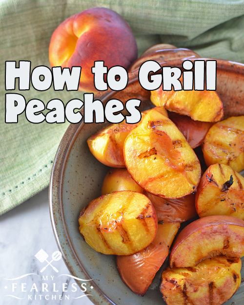 How to Grill Peaches from My Fearless Kitchen. Have you ever tried a grilled peach? It's so easy to do, and grilled peaches are such a delicious treat! Find out how to grill peaches and try it tonight!