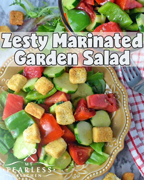 Zesty Marinated Garden Salad from My Fearless Kitchen. Add a flavor punch to a traditional garden salad! This Zesty Marinated Garden Salad is easy to make ahead and use for a quick side on a busy night.