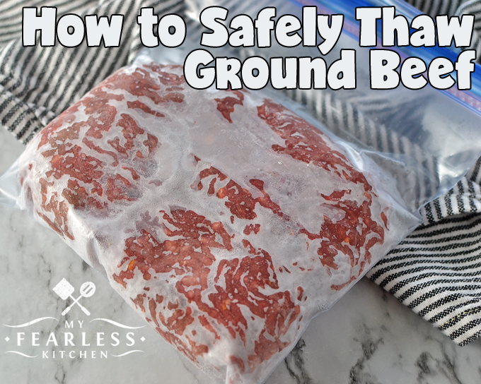 How to Safely Thaw Ground Beef from My Fearless Kitchen. Dinner running late? Here are our best tips to safely thaw ground beef, whether you're planning ahead or you're in a rush to get dinner on the table.