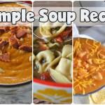 5 Simple Soup Recipes