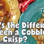 What's the Difference Between a Cobbler and a Crisp?
