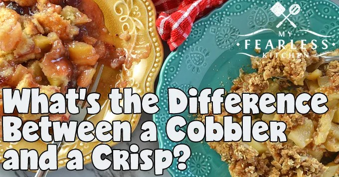 What's the Difference Between a Cobbler & a Crisp? from My Fearless Kitchen. Crisps, cobblers, crumbles, and buckles are all delicious desserts, and pretty easy to make! But what's the difference between a cobbler and a crisp? And does it matter?