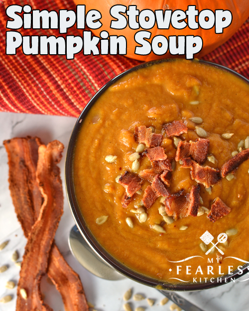 Simple Stovetop Pumpkin Soup from My Fearless Kitchen. If you like butternut squash soup, you'll love this Simple Stovetop Pumpkin Soup! It's a delicious way to welcome in the fall and warm up after a long day.