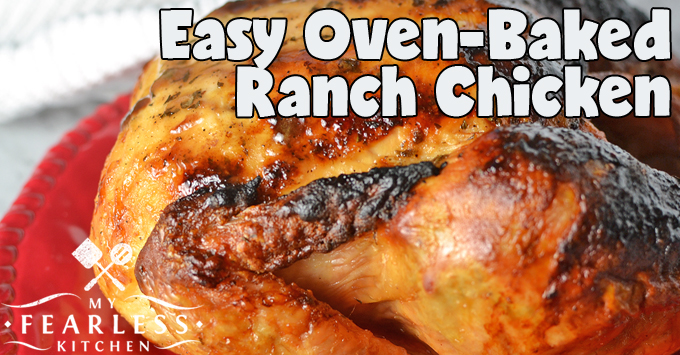 Ranch Oven-Baked Whole Chicken
