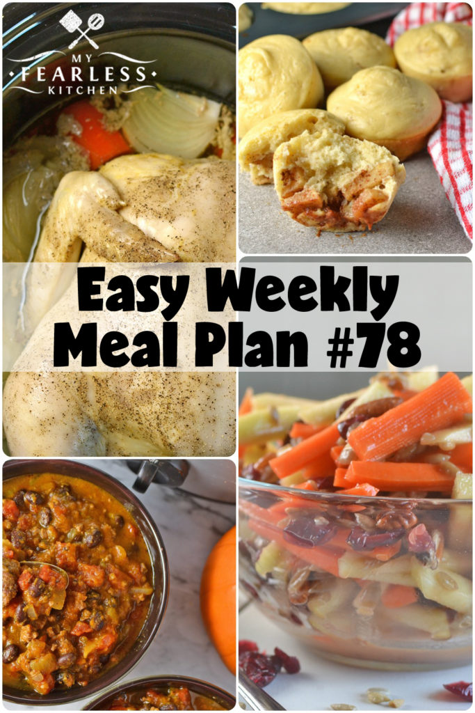 Easy Weekly Meal Plan #78 from My Fearless Kitchen. This week's meal plan includes Apple-Cinnamon Pancake Muffins, Slow Cooker Whole Chicken, Slow Cooker Pizza Fondue, Freezer-Friendly Sausage, Broccoli, & Rice, Slow Cooker Pumpkin Chili, Sweet & Tangy Apple-Carrot Salad, and Pull-Apart Galic-Parmesan Bread.